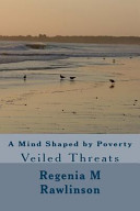 A Mind Shaped by Poverty