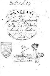 Trattati sopra gli ottimi reggimenti delle repubbliche antiche e moderne di M. Bartolommeo Cavalcanti