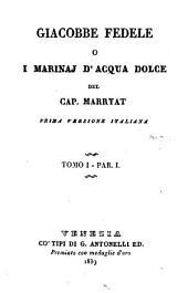 Giacobbe fedele o i Marinaj d'acqua dolce. Prima versione italiana: Volume 1