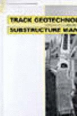 Track Geotechnology and Substructure Management