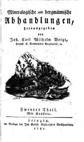 Mineralogische und bergmännische Abhandlungen: 2