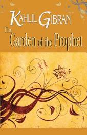 The Garden of the Prophet: Kahlil Gibran