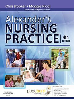 Alexander s Nursing Practice E Book Book
