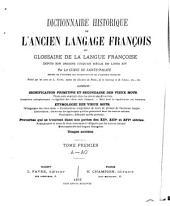 Dictionnaire historique de l'ancien langage françois: ou Glossaire de la langue françoise depuis son origine jusqu'au siècle de Louis XIV, Volume1