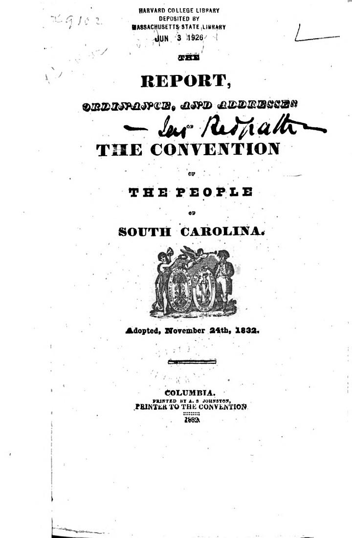 The Report, Ordinance, and Addresses of the Convention of the People of South Carolina