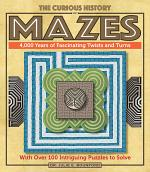 The Curious History of Mazes