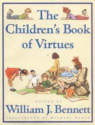 Children S Book Of Virtues Book PDF