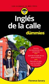 Inglés de la calle para Dummies
