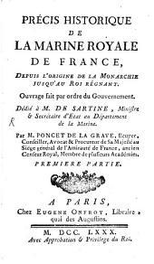 Précis historique de la marine royale de France: Volume1