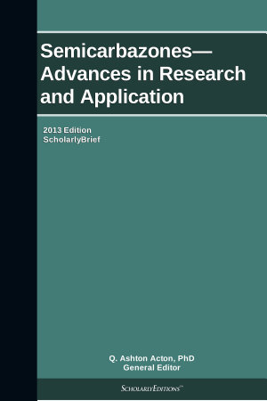 Semicarbazones   Advances in Research and Application  2013 Edition PDF