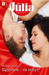 Júlia 625.: Egy csók - és ennyi?