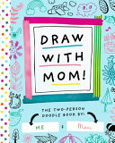 Draw with Mom!