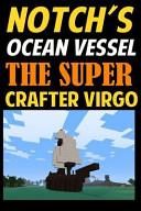 Notch's Ocean Vessel