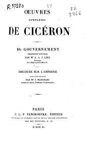 Oeuvres complètes de Cicéron: Du Gouvernement