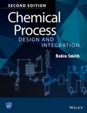 Chemical Process Design and Integration: Edition 2