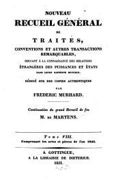 Nouveau recueil général de traités et autres actes relatifs aux rapports de droit international: continuation du grand recueil de G. Fr. de Martens, Volume8