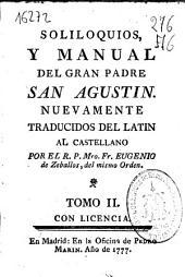 Meditaciones, soliloquios y manual del gran padre San Agustín: Volumen 2