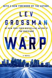 Warp: A Novel