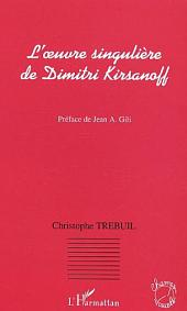 L'oeuvre singulière de Dimitri Kirsanoff