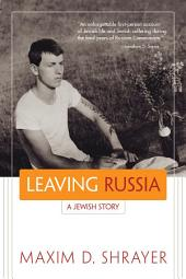 Leaving Russia: A Jewish Story