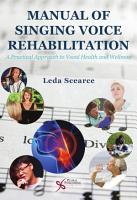 Manual of Singing Voice Rehabilitation PDF
