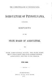 Agriculture of Pennsylvania: Volume 10