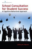 School Consultation for Student Success PDF