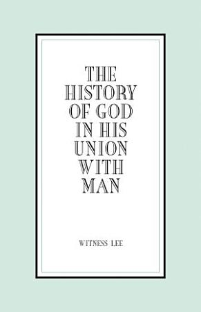 The History of God in His Union with Man PDF