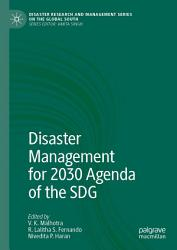 Disaster Management For 2030 Agenda Of The Sdg Book PDF