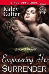 Engineering Her Surrender [Novum Energy 2]