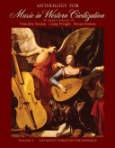 Anthology for Music in Western Civilization  Volume I  Media Update