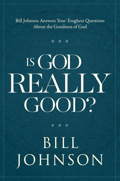 Is God Really Good  PDF