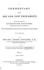 A Commentary on the Old and New Testament