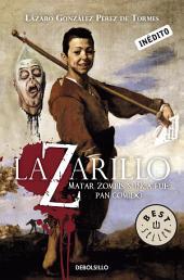 Lazarillo Z: Matar zombis nunca fue pan comido