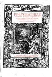 Polygraphiae libri sex. (accessit clavis operis.)