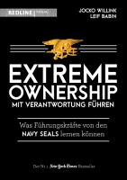 Extreme Ownership   mit Verantwortung f  hren PDF