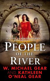 People of the River: A Novel of North America's Forgotten Past