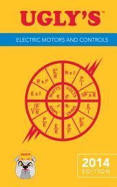Ugly's Electric Motors and Controls, 2014 Edition: Edition 2