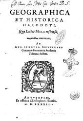 Geographica et historica Herodoti, quae latinè Mela exscripsit, parallL·lōs concinnata, ab And. Schotto Antuerpiano ..
