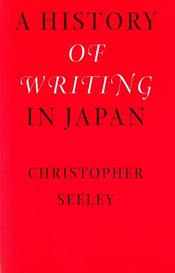 A History of Writing in Japan PDF