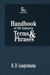 Handbook of Oil Industry Terms and Phrases