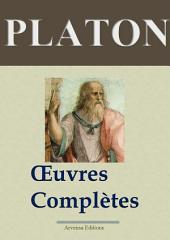 Platon : Oeuvres complètes — Les 43 titres (Annotés)