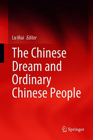 The Chinese Dream and Ordinary Chinese People PDF