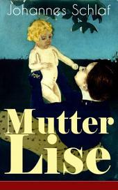 Mutter Lise (Vollständige Ausgabe)