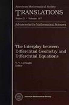 The Interplay between Differential Geometry and Differential Equations PDF