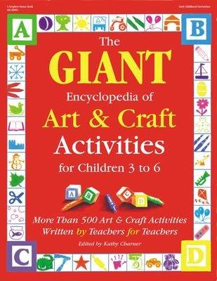 The Giant Encyclopedia of Art & Craft Activities