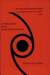Typologien und Schichtenlehren: Bibliographie des internationalen Schrifttums bis 1970