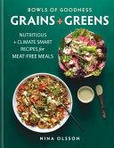Bowls of Goodness  Grains   Greens PDF