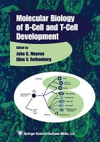 Molecular Biology of B Cell and T Cell Development PDF