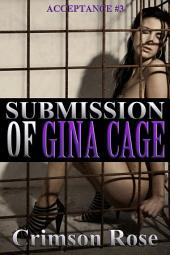 Submission of Gina Cage
